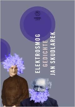 Titelseite von Jan Skudlareks Buch: Elektrosmog Gedichte